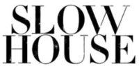 スローハウスは、人や社会や地球への愛をテーマに生まれたライフスタイルストアです。